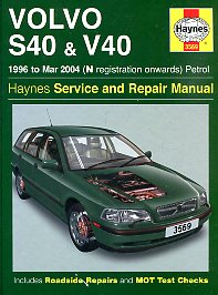 Volvo S40 and V40 Petrol: 1996-2004. Haynes Service and Repair MANUAL