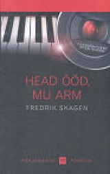 Head ööd, mu arm