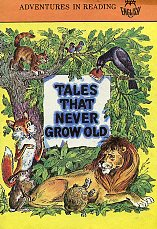 Aesop Fables. Tales That Never Grow Old