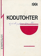 Kodutohter. September 1991