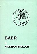Baer and modern biology. Abstracts of the international conference held in Tartu, 28.2-2.3 1992