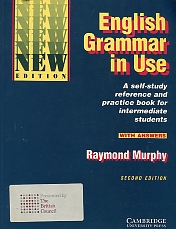 English grammar in use. A self-study reference and practice book for intermediate students with answers