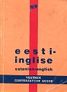 Eesti-inglise vestmik. Estonian-English Conversation Guide