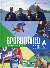 Sporditähed 2016. Estonian athletes of the year