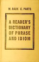 A reader´s dictionary of phrase and idiom