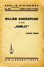 William Shakespeare ja tema ''Hamlet''