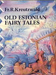 Old Estonian Fairy Tales
