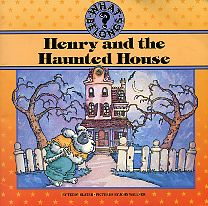 Henry and the Haunted House