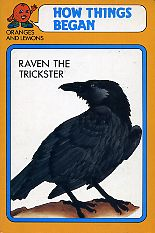 Raven the Trickster and Raven the Kidnapper