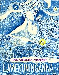 9e4a291d4d7 Hans Christian Andersen Lumekuninganna. Muinasjutt seitsmes loos, Eesti  Raamat 1973   vanaraamat.ee