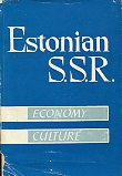 The Estonian S. S. R. Economy and culture