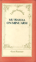 Mu isamaa on minu arm