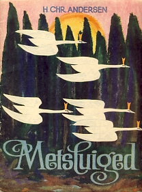 988281327b7 Hans Christian Andersen Metsluiged, Eesti Raamat 1967   vanaraamat.ee