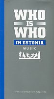 Who is who in Estonia. Music
