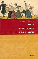Old Estonian Folk Life