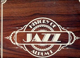History of Jazz Album 1 (2 plaadiga komplekt)