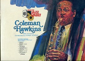 Coleman Hawkins With Orchestra Conducted by Frank Hunter