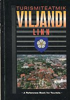 Viljandi linn. Turismiteatmik. A reference book for tourists
