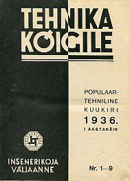 02a41553241 Tehnika Kõigile. Populaar-tehniline kuukiri 1936/4,7,8. I
