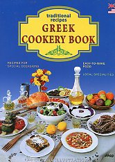 The Greek Cookery Book. 222 Traditional Recipes