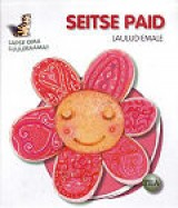 Seitse paid. Laulud emale
