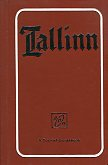 Tallinn. A Tourist Guidebook