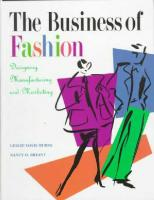The business of fashion. Designing, manufacturing and marketing
